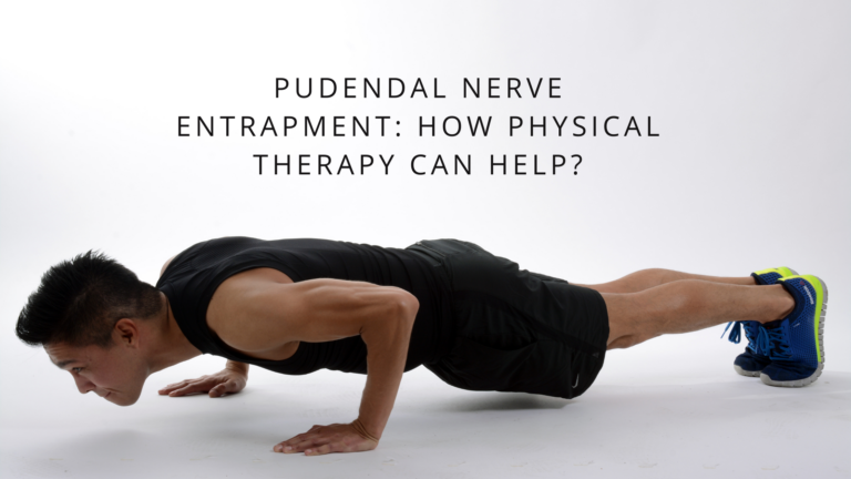 how physical therapy can help pudendal nerve entrapment